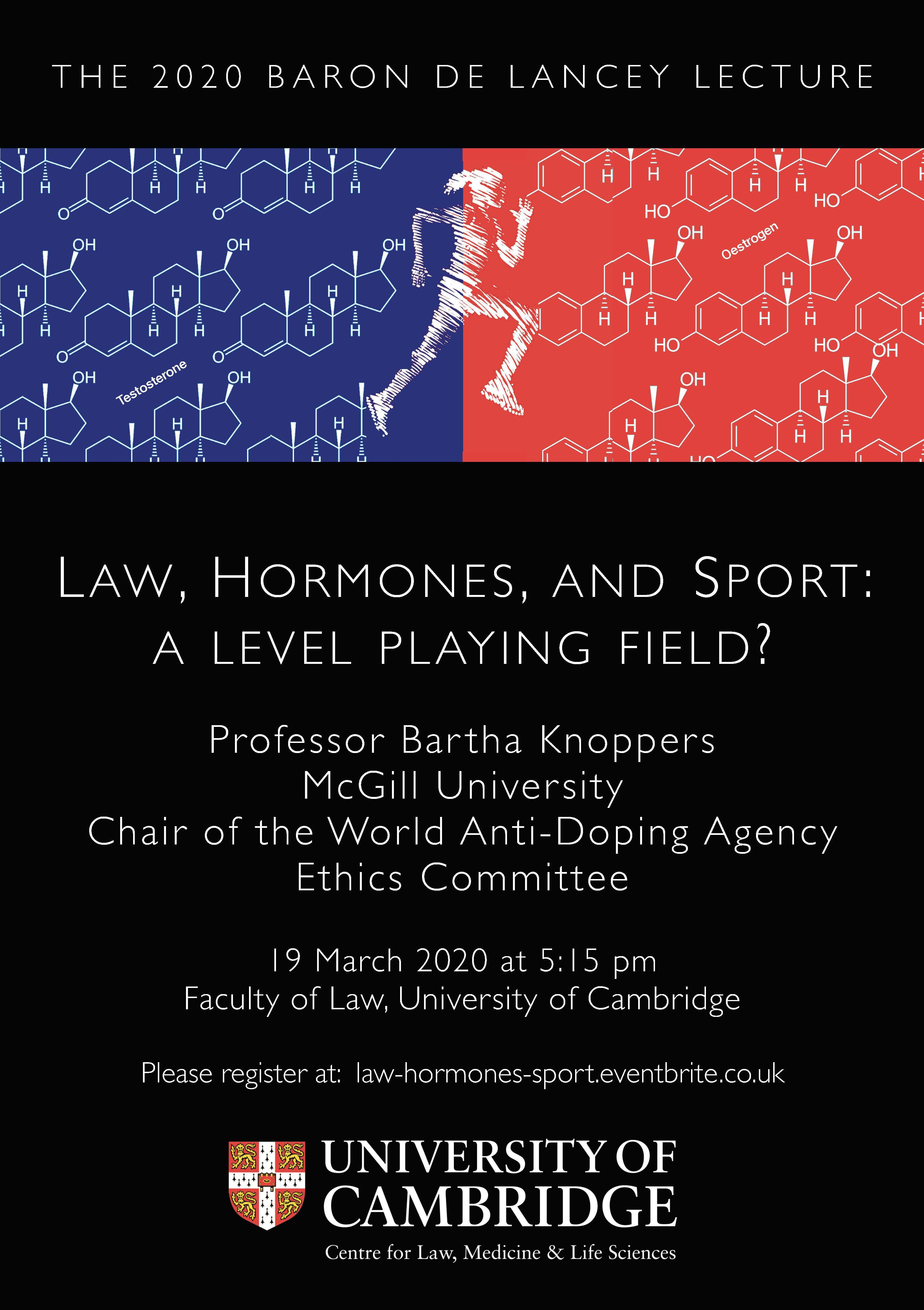 Poster for the Baron de Lancey Lecture 2020: Law, Hormones, and Sport: a level playing field?
